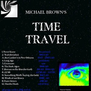 Michael Brown's Time Travel