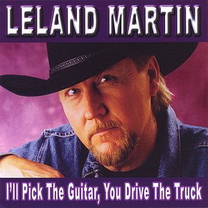 I'll Pick The Guitar, You Drive The Truck