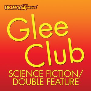 Glee Club: Science Fiction/Double Feature
