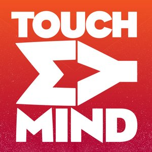 Touch My Mind