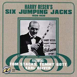 Harry Reser's Six Jumping Jacks: 1926-1930