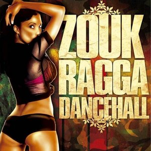 Zouk Ragga Dancehall