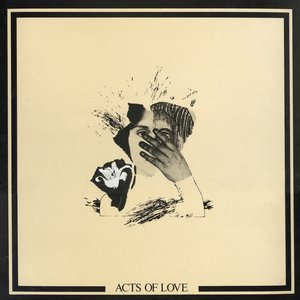 Acts of Love: Fifty Songs to My Other Self