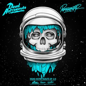 Dead Astronauts EP 2.0
