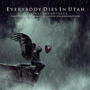 Everybody Dies in Utah (Original Soundtrack)