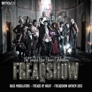 Freaqs By Night (Freaqshow Anthem 2013)