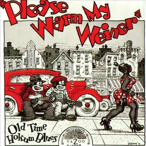 Image for 'Please Warm My Weiner: Old Time Hokum Blues'