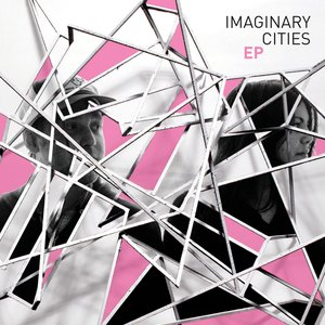 Imaginary Cities EP