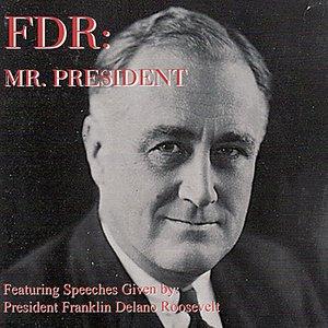 FDR: Mr. President