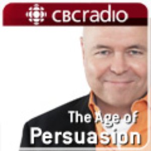 Avatar for The Age of Persuasion from CBC Radio