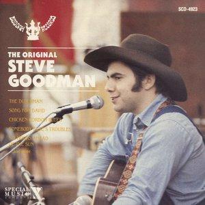 The Original Steve Goodman