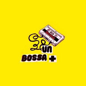 Un Bossa +