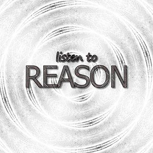 Listen to Reason - Single