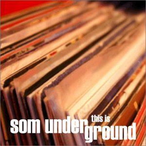 This Is SOM Underground