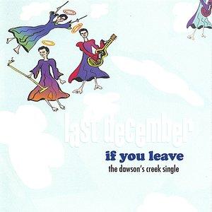If You Leave (the Dawson's Creek Single)