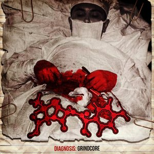 Diagnosis: GrindCore