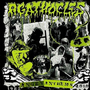 angry anthems 1985-2010