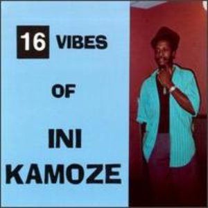 16 Vibes of Ini Kamoze
