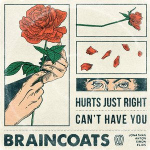 Hurts Just Right/Can't Have You