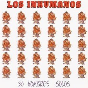 30 Hombres Solos