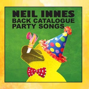 Neil Innes Back Catalogue - Party Songs