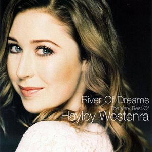 River Of Dreams - The Very Best of Hayley Westenra