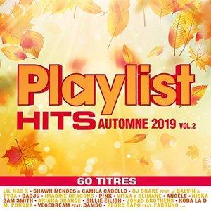 Playlist hits Automne 2019, Vol. 2