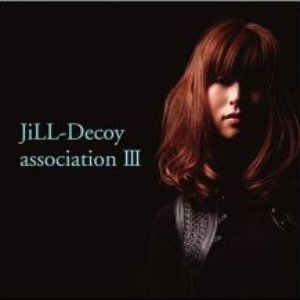 Jill-Decoy Association Ⅲ