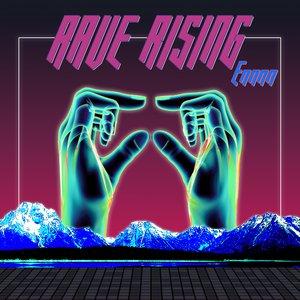 Rave Rising