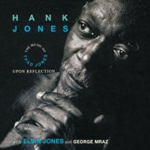 Upon Reflection: The Music Of Thad Jones