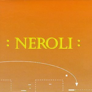 Neroli (Thinking music part IV)