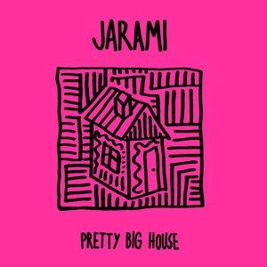Pretty Big House