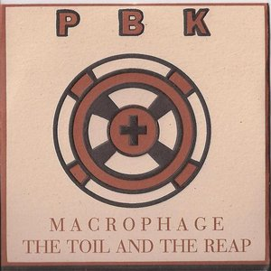 Macrophage/The Toil and The Reap
