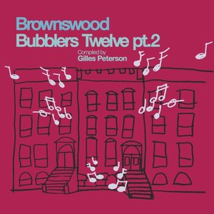Brownswood Bubblers Twelve, Pt. 2