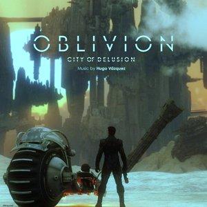 Oblivion: City of Delusion