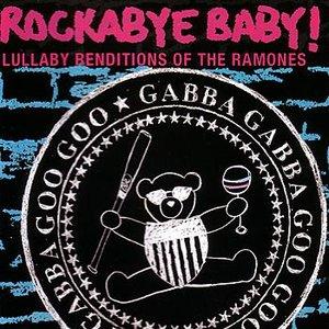Bild für 'Rockabye Baby! Lullaby Renditions of The Ramones'