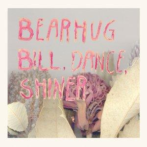 Bill, Dance, Shiner