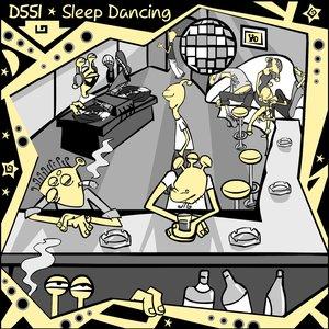 Sleep dancing