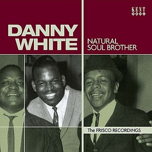 Natural Soul Brother: The Frisco Recordings