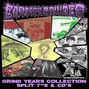 "Grind Years Collection • Split 7""'s & CD's"