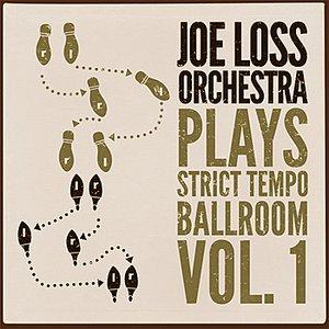 Joe Loss Orchestra Plays Strict Tempo Ballroom Vol. 1