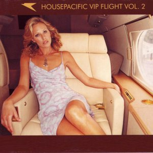 Housepacific Vip Flight Vol. 2 (Part 2)