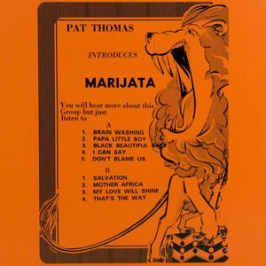 Pat Thomas Introduces Marijata