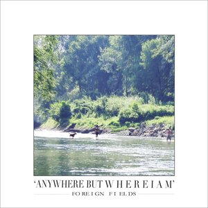 Anywhere But Where I Am