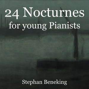24 Nocturnes for young Pianists