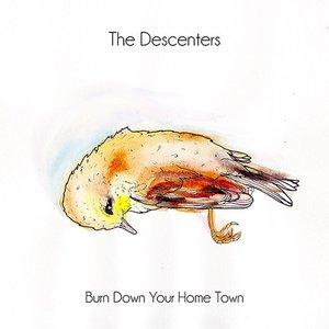 Burn Down Your Hometown