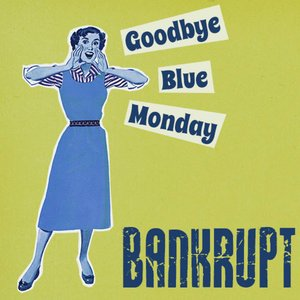 Bild für 'Goodbye Blue Monday'