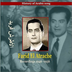 Farid El Atrache / History of Arabic Song / Recordings 1946-1956
