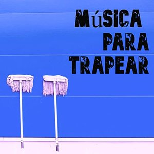 Música para Trapear