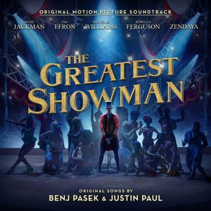 The Greatest Showman: Original Motion Picture Soundtrack (Sing-a-Long edition)